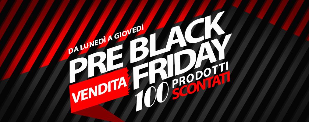 Pre Black Friday - 100 prodotti